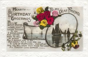 Dear friend birthday greetings roses sailing vessels emboss borders postcard