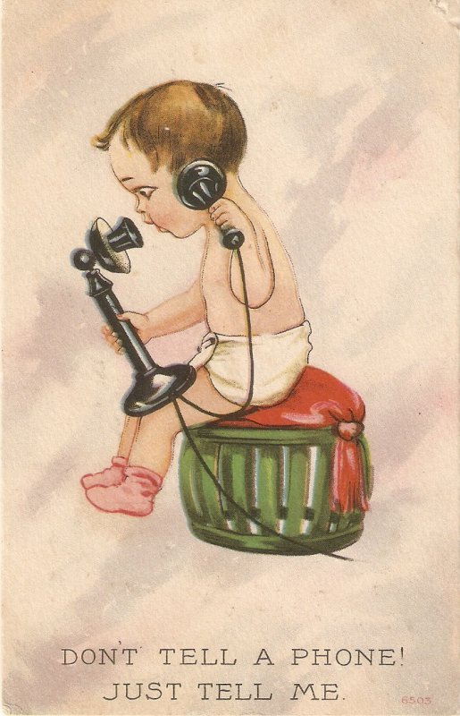 Baby at a phone. Don't tell the phone.. Humorous antique postcard