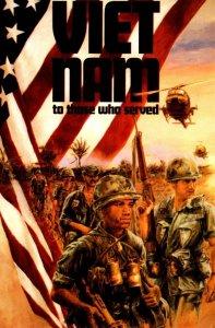 Viet Nam To Those Who Served By Frederick Schneider