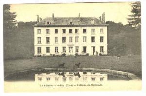 La Villeneuve-le-Roy (Oise).-Chateau de Marivault, FRANCE , 00-10s