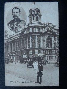 London Whitehall THE WAR OFFICE & FIELD MARSHALL KITCHENER - Old Postcard