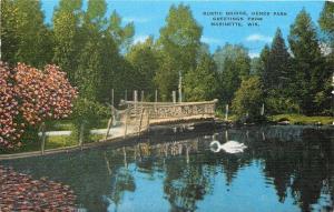 Marinette Wisconsin~Big Swan Dipping Head~Rustic Footbridge in Henes Park~1948