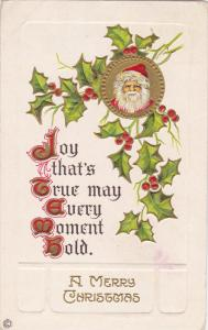 CHRISTMAS; Santa Claus, Joy that's True may Every Moment Hold, Holly, Gold d...