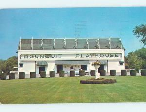 Pre-1980 PLAYHOUSE THEATER Ogunquit Maine ME G1605