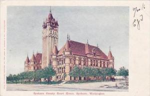 Washington Spokane Spokane County Court House 1906