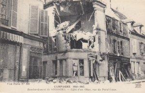 CAMPAGNE,France,1900-1910s, Bombardement de Soissons