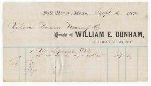 1876 Billhead, WILLIAM E. DUNHAM, Spindle Oil, Fall River, Massachusetts
