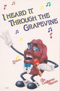 California Raisins, I Heard it through the Grapevine , 1987