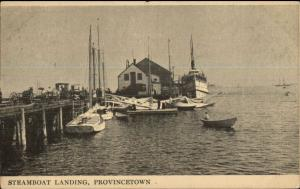 Provincetown Cape Cod MA Steamboat Landing - Ships c1910 Postcard