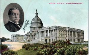 WASHINGTON, DC    CAPITOL BUILDING & Vignette of Wm  TAFT   1908    Postcard