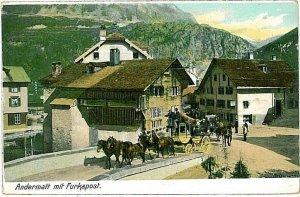 Ansichtskarten Schweiz VINTAGE POSTCARD: SWITZERLAND - ANDERMATT: FURKAPOST 1904