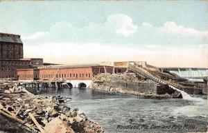 Woodland Maine Dam And Pulp Mills Waterfront Antique Postcard K90150