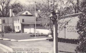 Educational Wing and Chapel, The Reformed Bible Institute, Grand Rapids, Mich...