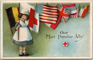 1910s WWI Patriotic / RED CROSS Postcard Our Most Popular Ally Nurse / Flags