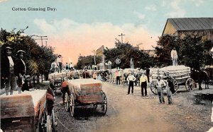 Cotton Related Post Card Cotton Ginning Day 1911