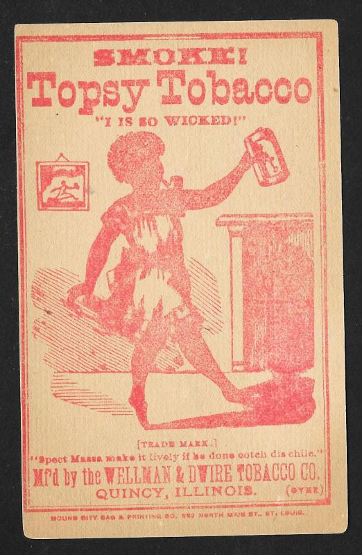 VICTORIAN TRADE CARD Wellman & Dwire Tobacco Two Sided Topsy & Mule Ear Tobacco