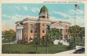 BRADENTON, Florida, 1910s; Manatee County Court House