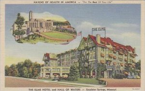 Missouri Excelsiok Springs The Elms Notel And Hall Of waters