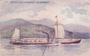 Fulton's First Steamboat The Clermont 1907