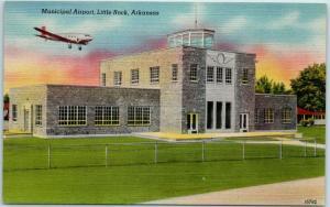Little Rock, Arkansas Postcard Municipal Airport Terminal Airplane Linen 1940s