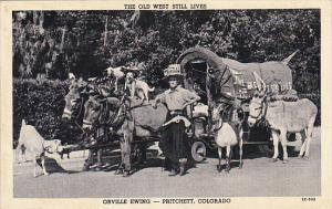 The Old West Still Lives Orville Ewing Pritchett Colorado