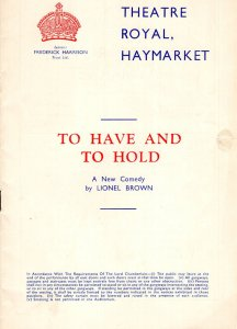 To Have & To Hold Mignon O'Doherty Rare Haymarket Theatre Programme