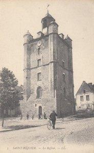 SAINT-RIQUIER , France , 1900-10s ; Le Beffroi