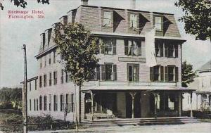 Maine Farmington Exchange Hotel 1919