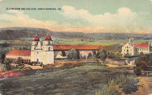 Old Mission and College, Santa Barbara, California, Early Postcard, Unused