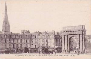 France Bordeaux Place et Porte de Bourgogne et Fleche Saint Michel