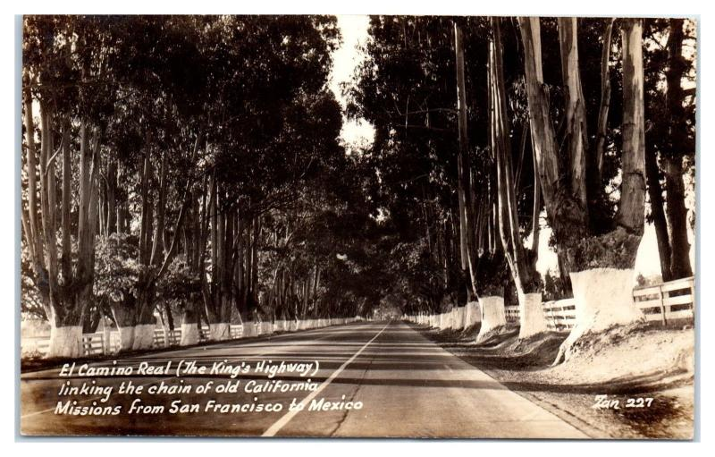 RPPC El Camino Real, King's Highway, California to Mexico Real Photo Postcard
