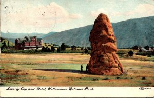 Yellowstone National Park Liberty Cap and Hotel 1910