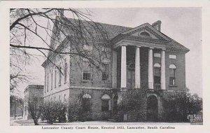 South Carolina Lancaster Lancaster County Court House Erected 1825