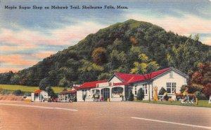 Maple Sugar Shop on Mohawk Trail, Shelburne Falls, Mass., Early Postcard, Unused