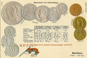 C-1904 Numismatics Embossed PC: 10 Different Serbian Coins & Exchange Rate Table