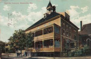 WATERVILLE , Maine , 1911 ; Catholic Convent