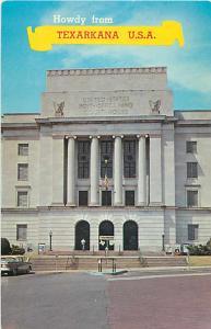 Post Office View Howdy from Texarkana, Texas, Arkansas; note