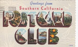 Large Letter Greetings POSTCARD CLUB Southern California , PU-1949