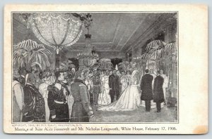 Washington DC Wedding~Alice Roosevelt~Longworth~Teddy White House~Artist~1906