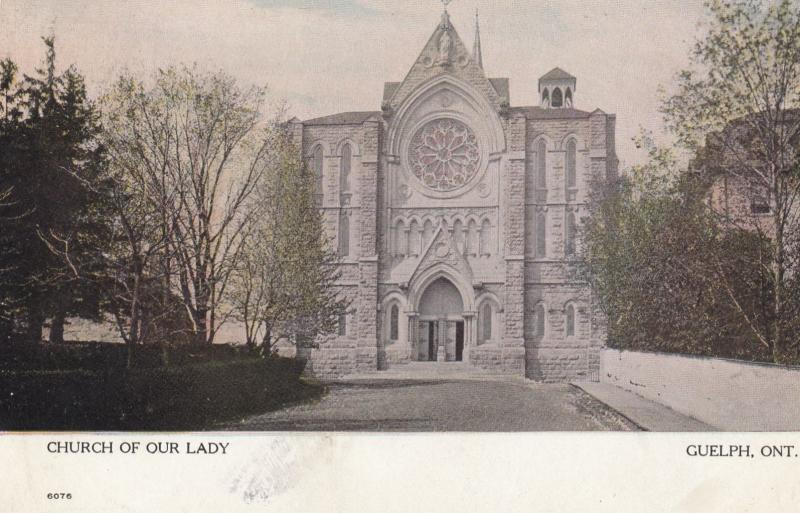 GUELPH , Ontario , Canada , 1910 ; Church of Our Lady