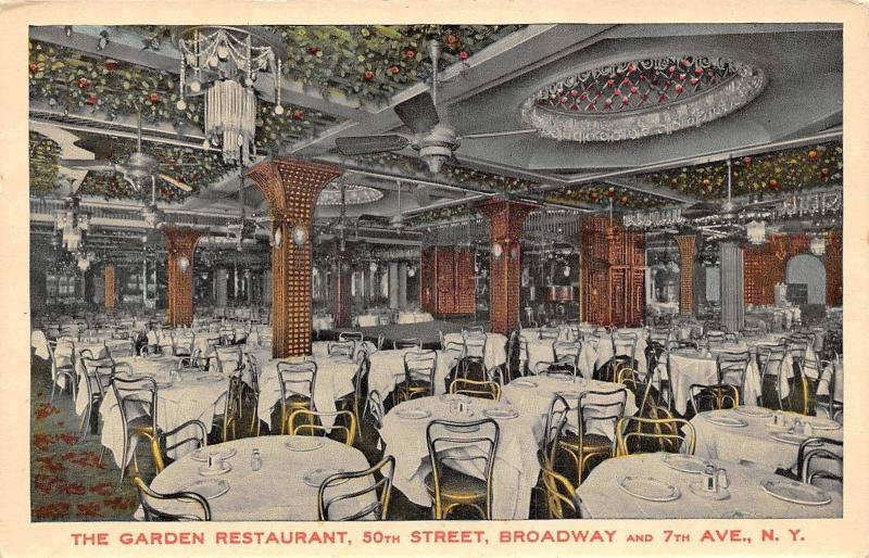 USA N.Y. Broadway and 7th Ave. 50th Street, The Garden Restaurant