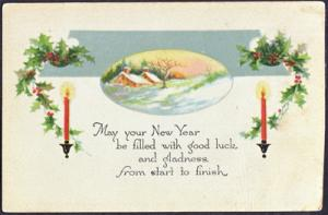 HAPPY NEW YEAR GREETINGS - candles , snow scene, holly berries 1910s era