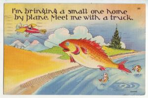 P908 1949 comic i,am bringing a small fish home by airplane. meet me with truck