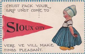 Iowa Sioux City Chust Pack Your Grip Undt Come 1913 Pennant Series
