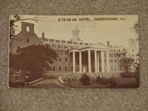 RPPC, O-TE-SA-GA Hotel, Cooperstown, N.Y., Used, early 1900`s