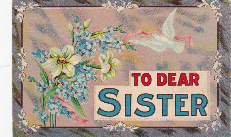 To Dear Sister, Forget-Me-Nots, white flowers, pink ribbons, dove, PU-1910