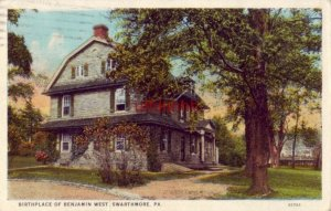 BIRTHPLACE OF BENJAMIN WEST SWARTHMORE, PA 1926