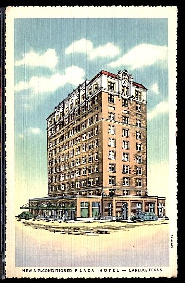 USA Postcard New Plaza Hotel Laredo Texas