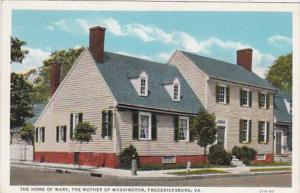 Virginia Fredericksburg The Home Of Mary The Mother Of Washington Curteich