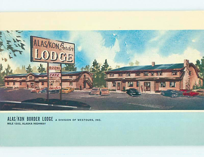 Unused Pre-1980 ALAS-KON BORDER LODGE MOTEL Beaver Creek YT o0378